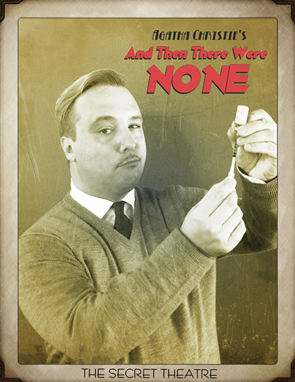 Photo Flash: First Look At The Cast of AND THEN THERE WERE NONE At Secret Theatre