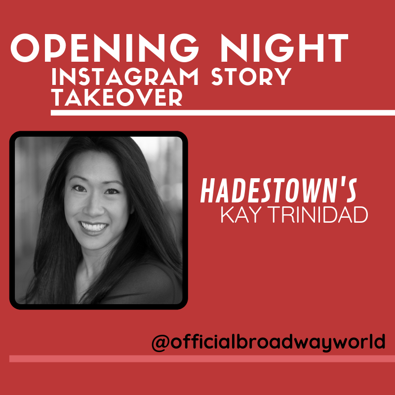 HADESTOWN's Kay Trinidad Takes Over Instagram For Opening Night Tomorrow!