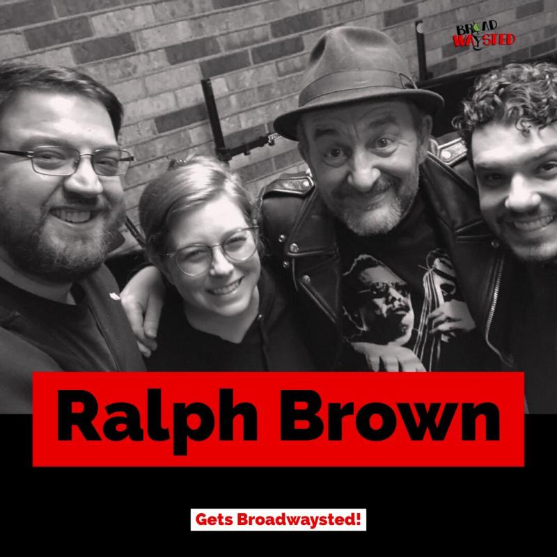 The 'Broadwaysted' Podcast Welcomes THE FERRYMAN's Ralph Brown