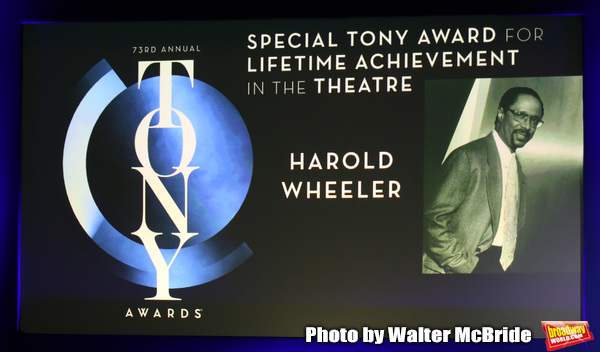 Special Tony Award for Lifetime Achievement in the Theatre to Harold Wheeler