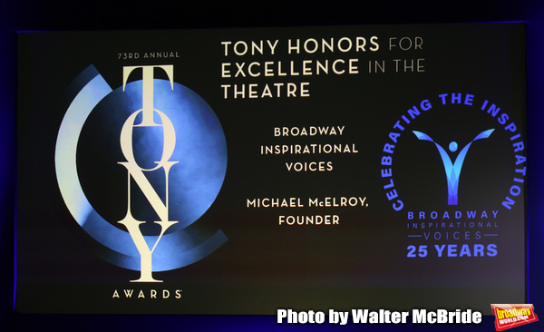 Tony Honors foe Excellence in the Theatre to Broadway Inspirational Voices Michael Mc Photo