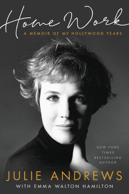 Julie Andrews Announces New Memoir 'Home Work'