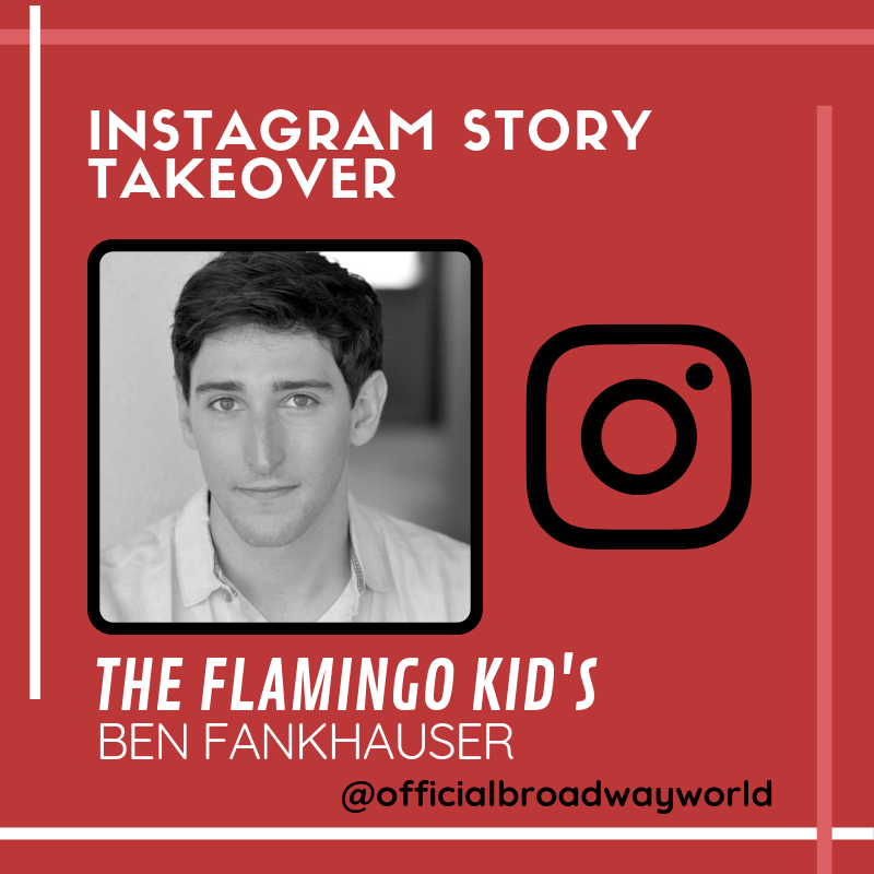 THE FLAMINGO KID's Ben Fankhauser Takes Over Instagram Today!