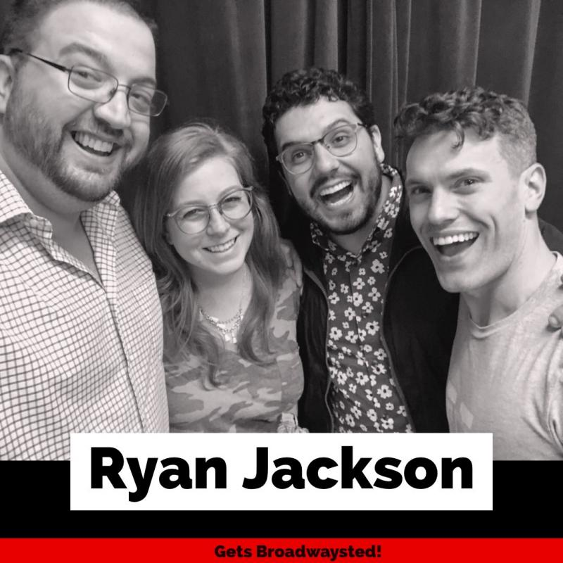 The 'Broadwaysted' Podcast Talks Broadway Bares with WICKED's Ryan Jackson