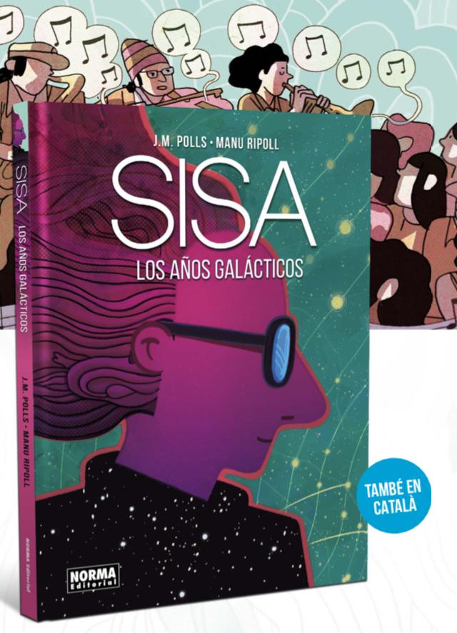 Norma publica el cómic SISA. LOS AÑOS GALÁCTICOS