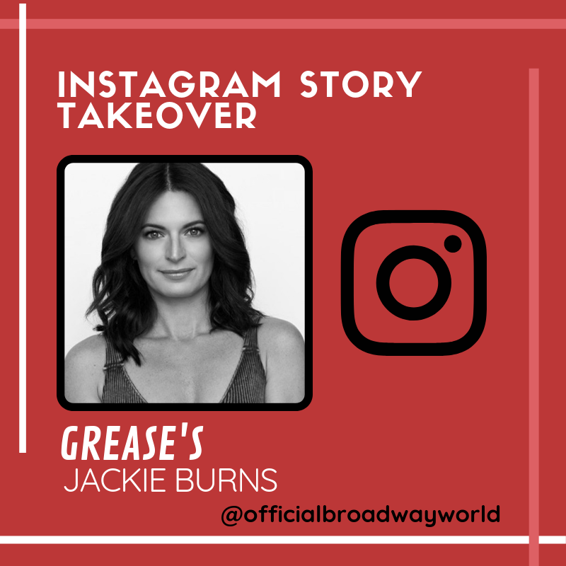 GREASE's Jackie Burns Takes Over Instagram Tomorrow!