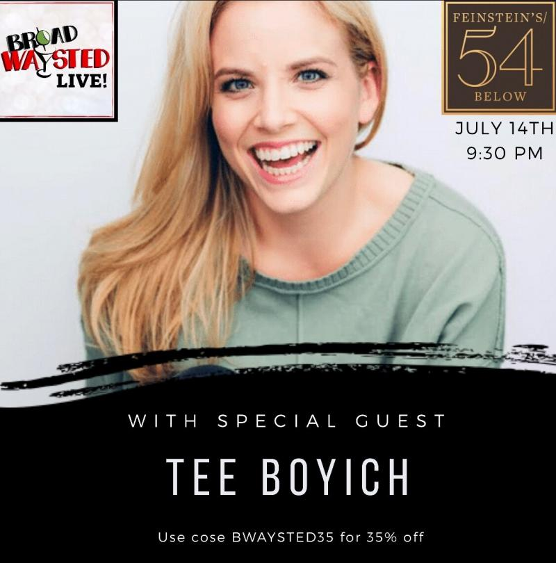 MEAN GIRLS Favorite Tee Boyich Joins Broadwaysted Live! at 54 Below 7/14