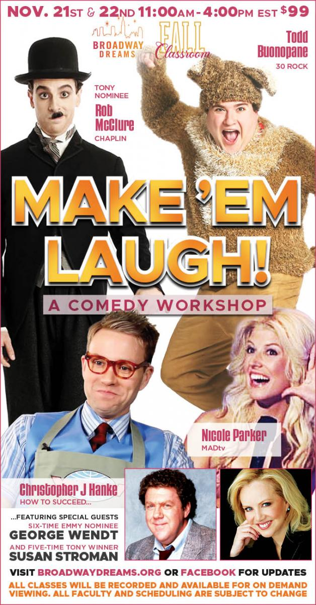 Join our All-Star Team for Make 'em Laugh: A Comedy Workshop