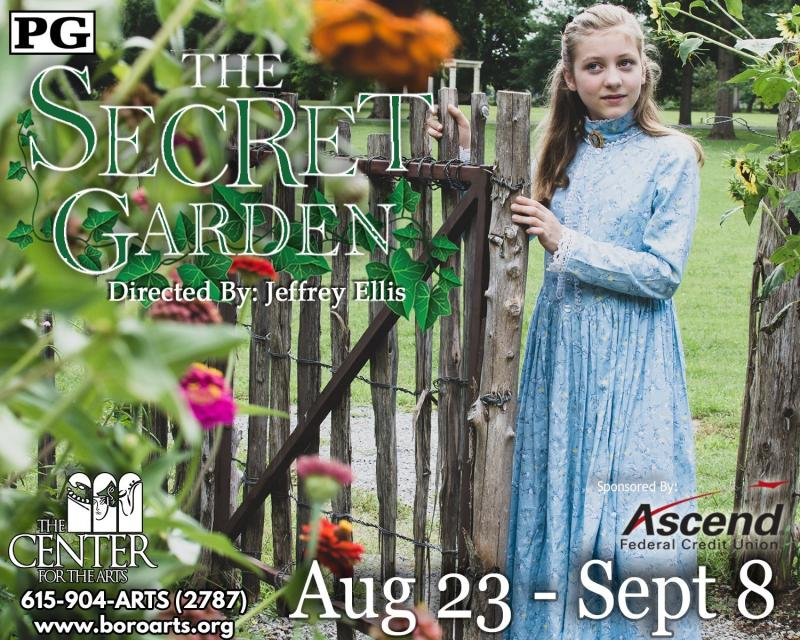 THE SECRET GARDEN Set to Open at Murfreesboro's Center for the Arts August 23