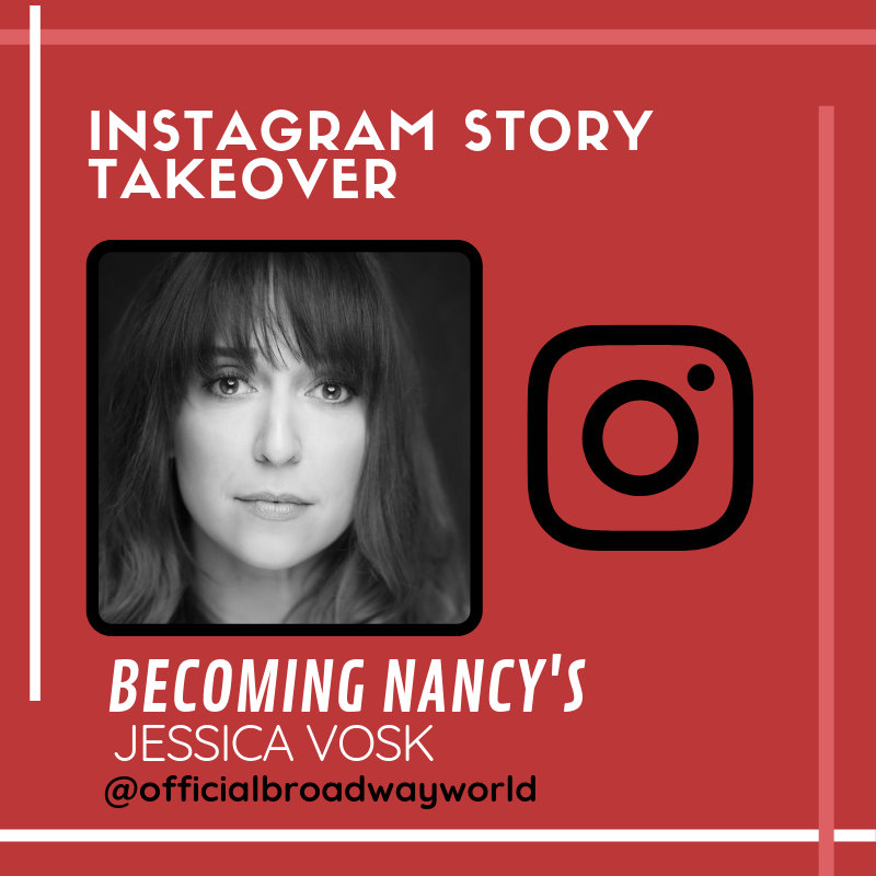 BECOMING NANCY's Jessica Vosk Takes Over Instagram Sunday!