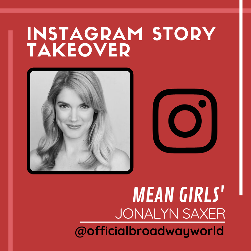 MEAN GIRLS' Jonalyn Saxer Takes Over Instagram Sunday!