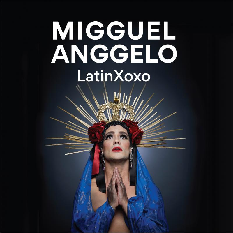 BWW Interview: Migguel Anggelo Talks LATINXOXO at Joe's Pub