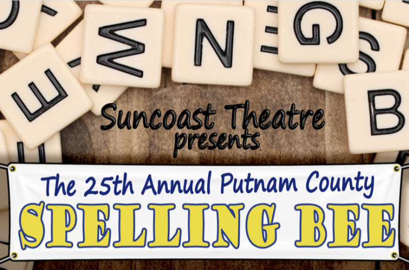 Suncoast Theatre presents THE 25th ANNUAL PUTNAM COUNTY SPELLING BEE