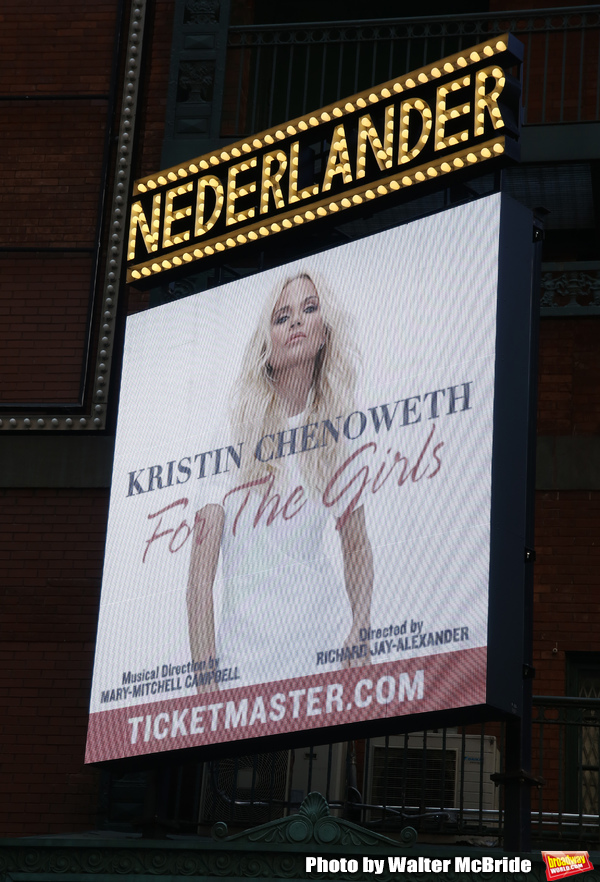 """Theatre Marquee unveiling for """"Kristin Chenoweth - For The Girls"""" at the Nederlander  Photo"""
