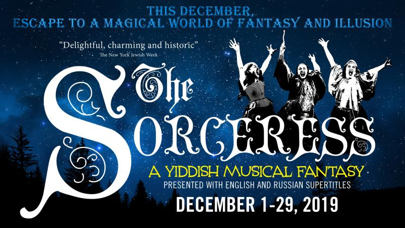 National Yiddish Theatre Folksbiene Will Bring THE SORCERESS to New York this December