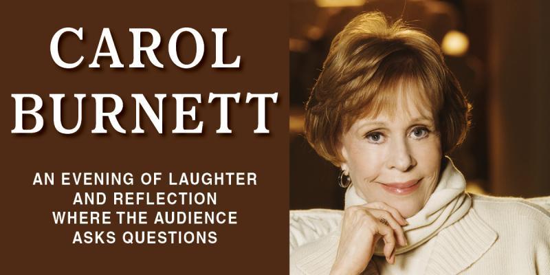 BWW Review: Carol Burnett at the Tilles Center