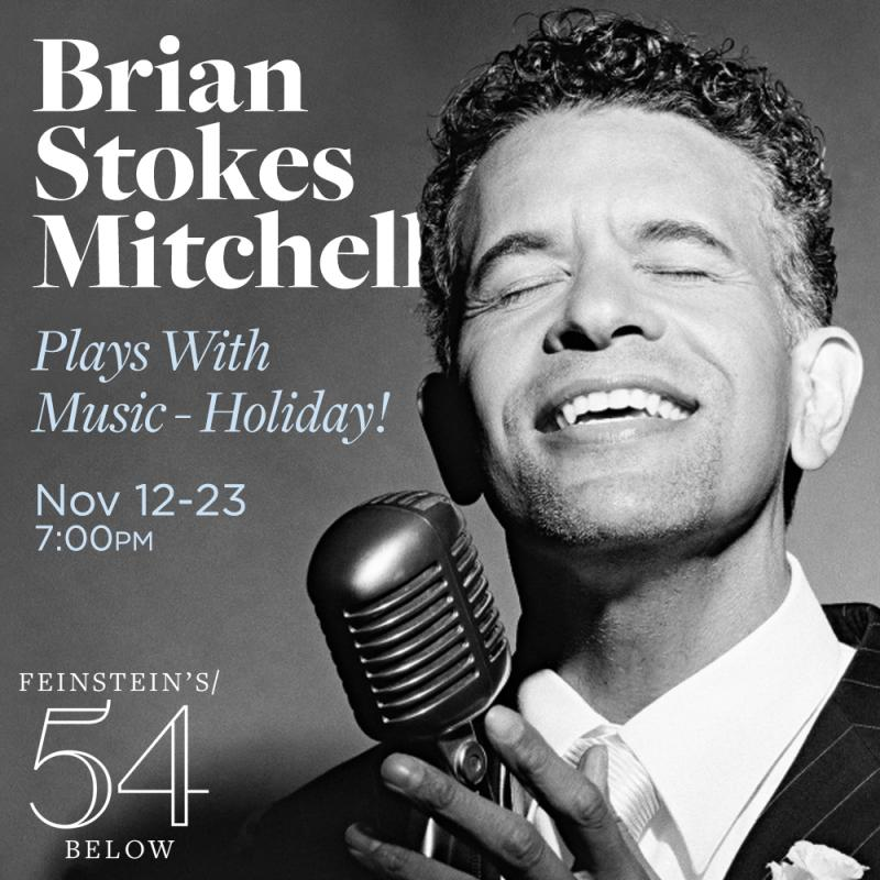 Get Tickets to See Tony Winner Brian Stokes Mitchell's Holiday Show at 54 Below