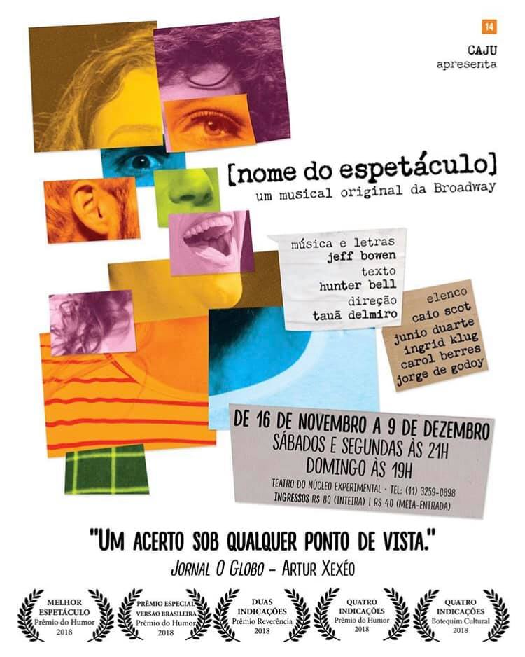 BWW Review: Satirizing and Paying Tribute to the Genre, Award-winning Musical [title of the show] ([nome do espetaculo]) Arrives in Sao Paulo