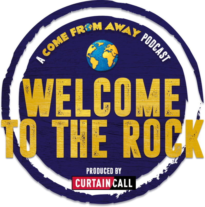 Curtain Call Podcast, BroadwayRadio Team Up for COME FROM AWAY Behind-the-Scenes Podcast Series