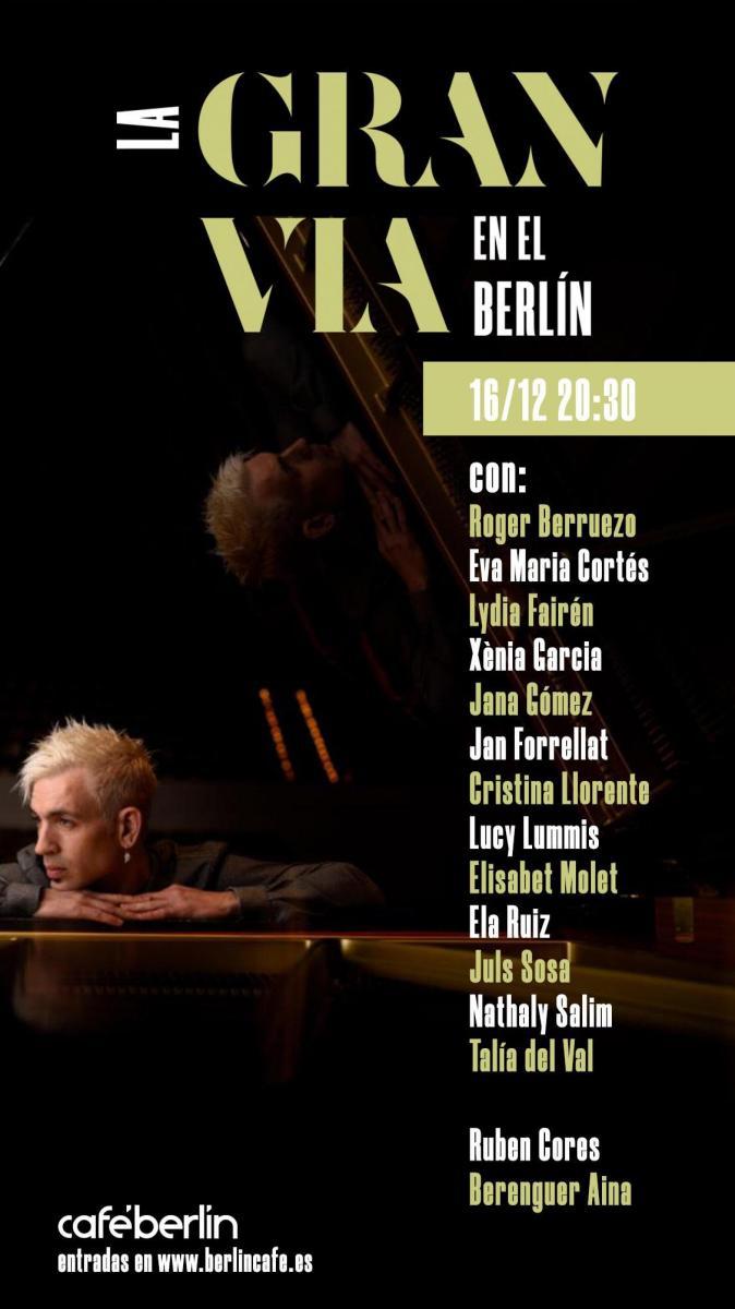 El Café Berlín anuncia LA GRAN VÍA EN EL BERLÍN