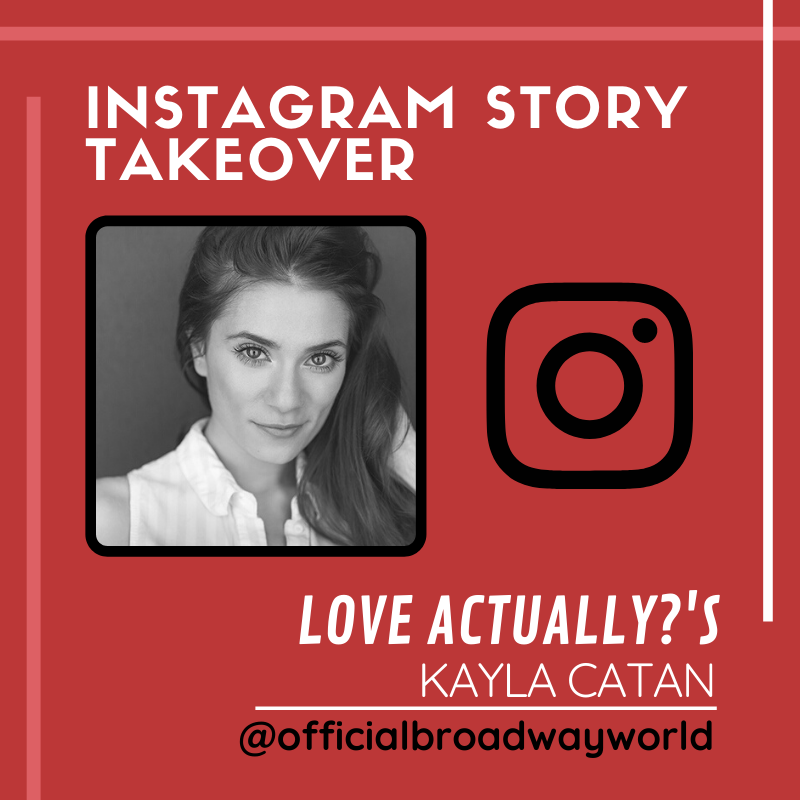 LOVE ACTUALLY?'s Kayla Catan Takes Over Instagram Sunday!