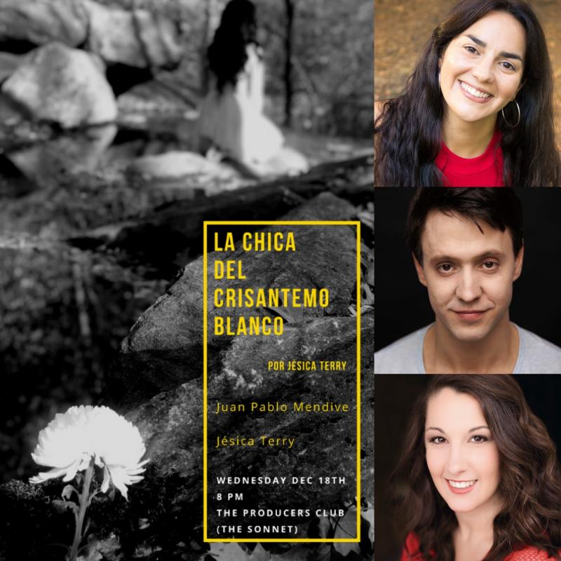 BWW Previews: LA CHICA DEL CRISANTEMO BLANCO at The Producers Club