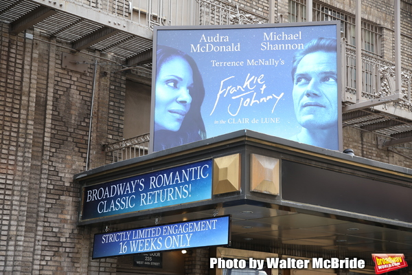 """Theatre Marquee unveiling for """"Frankie and Johnny in the Clair de Lune"""" starring Audr Photo"""