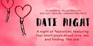 BWW Feature: Seven Date Night Recommendations for a Sensational Valentine's Day
