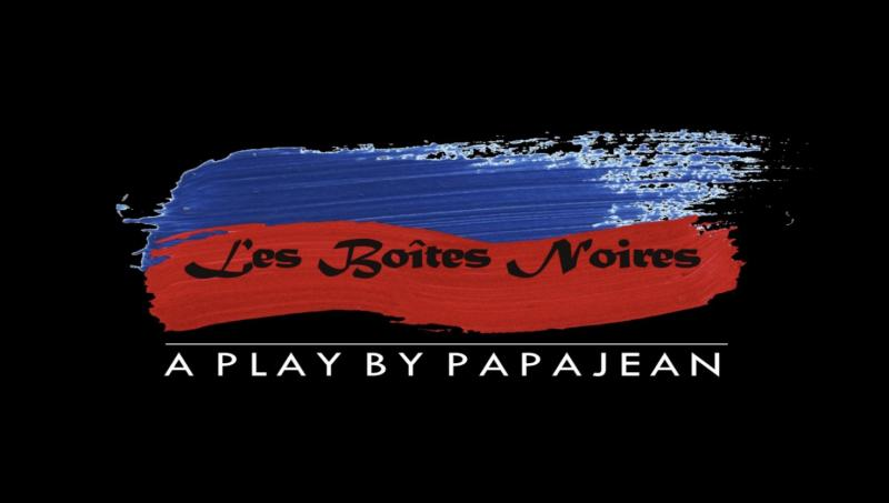 BWW Interview: Papa Jean Opens Up About His New Play, LES BOITES NOIRES