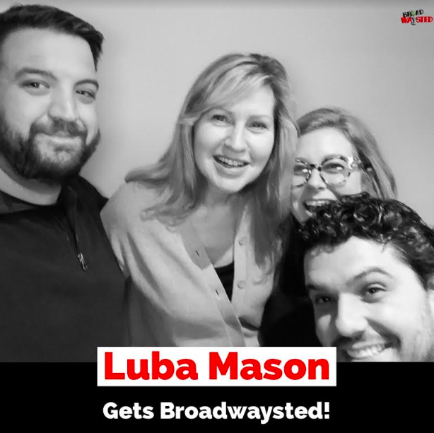 The 'Broadwaysted' Podcast Welcomes GIRL FROM THE NORTH COUNTRY's Legendary Luba Mason