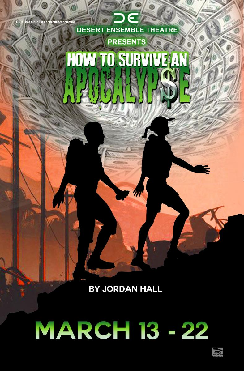 BWW Preview: HOW TO SURVIVE AN APOCALYPSE is Coming to Desert Ensemble Theatre Company