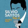 BWW Preview: SILVIO SANTOS VEM AI!, UMA COMEDIA MUSICAL is on Its Way