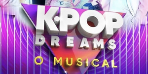 BWW Preview: With Original Songs Sung in Portuguese, English and Korean K-POP DREAMS, O MUSICAL Opens at Teatro Claro SP