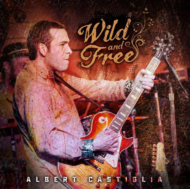 BWW Interview: Albert Castiglia Releases Live Album, 'Wild and Free'