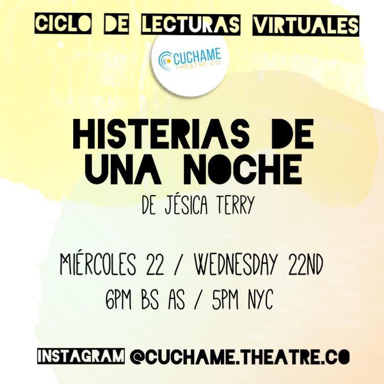 BWW Previews: CICLO DE LECTURAS VIRTUALES: Histerias de una Noche de  Cuchame Theatre Co.