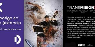 INBAL Presenta Estreno De Primer Trabajo Artístico Multidisciplinario Virtual TRANSMISION3S