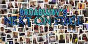 Voting Now Open For Broadway's NEXT ON STAGE Competition