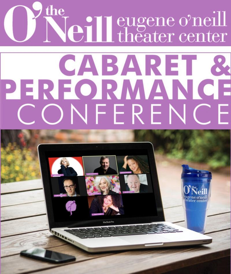 BWW Feature: O'Neill Cabaret & Performance Conference Moves Online For Summer 2020 Program