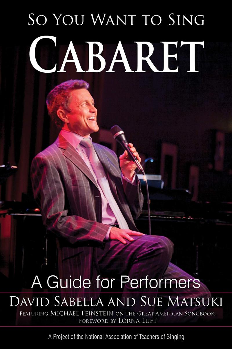 BWW Previews: Matsuki and Sabella Discuss New Book SO YOU WANT TO SING CABARET In Virtual Book Talk