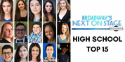 Meet Our NEXT ON STAGE High School Top 15!