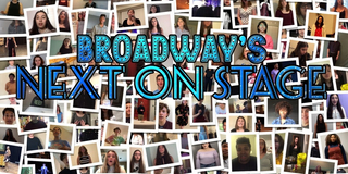 Voting Now Open For Broadway's NEXT ON STAGE Top 10