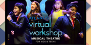 Atlantis Theatrical Adds Additional Slots to Its Virtual Musical Theater Workshop