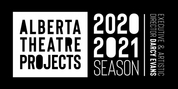 Alberta Theatre Projects Announces PLAYWRIGHTS PROJECTS 2020