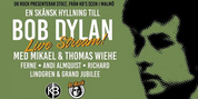 LIVE STREAM CONCERT IN TRIBUTE OF BOB DYLAN, 6TH OF JUNE, 21:00 CET/3 PM EST at Facebook