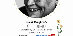 BWW Review: JASHAN-E-QALAM : CHHUMUI - A TALE BY ISMAT CHUGTAI at Digital - Live Play: Pe Photo