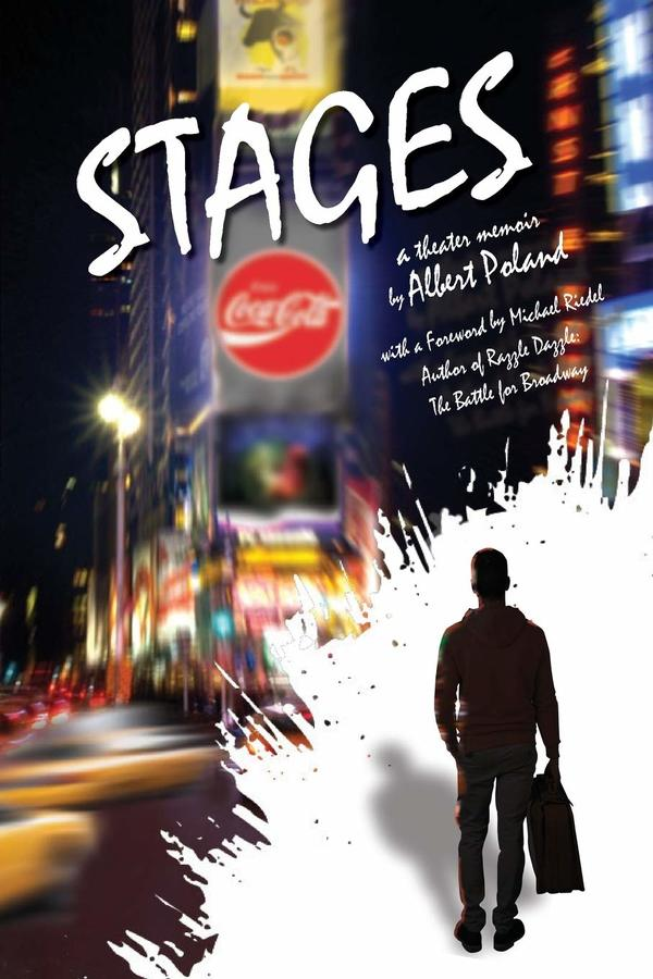 Richard Jay-Alexander Chats With Theatre Legend Albert Poland About His Book STAGES, Judy Garland, The Biz and More