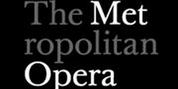 Met Announces Week 17 Schedule for Nightly Met Opera Streams Featuring LA BOHEME and More Photo