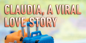 BWW Review: CLAUDIA, A VIRAL LOVE STORY at Profile Theatre Photo