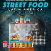 VIDEO: Netflix Debuts Trailer for STREET FOOD LATIN AMERICA Photo