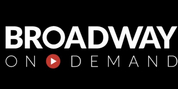 Broadway On Demand Calls on Broadway Professionals to Pitch Ideas For Streaming Platform Photo